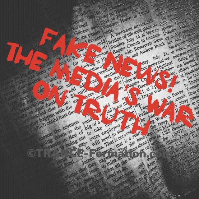 Media's War on Truth