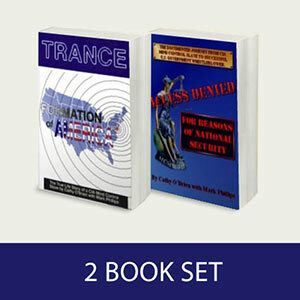 2 Book Set: TRANCE Formation of America & Access Denied For Reasons of National Security