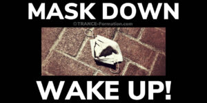 Mask down and wake up