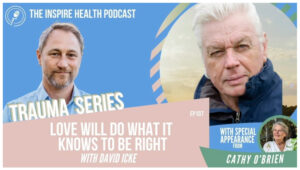 Inspire Health Podcast Ep 107
